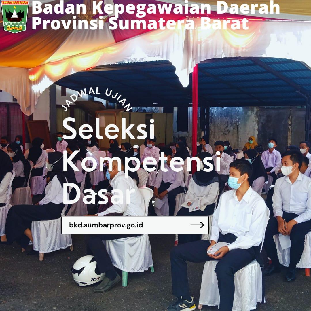 Jadwal Pelaksanaan SKD CPNS di Lingkungan Pemerintah Provinsi Sumatera Barat Formasi Tahun 2021